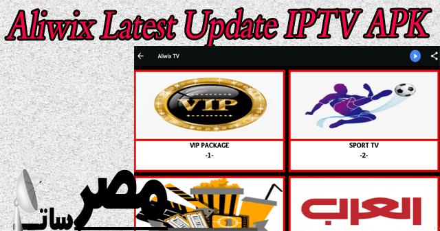 Aliwix Latest Update IPTV APK